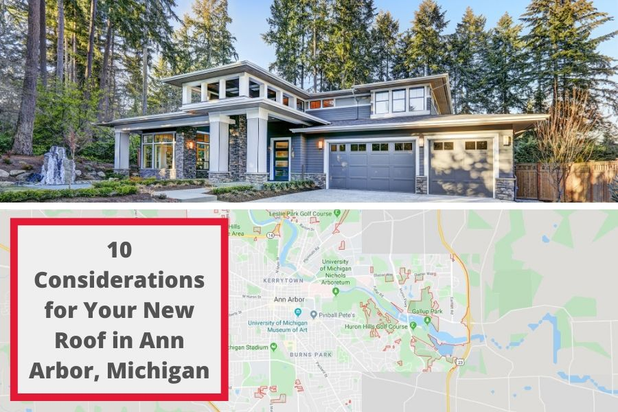 10 Considerations for Your New Roof in Ann Arbor, Michigan
