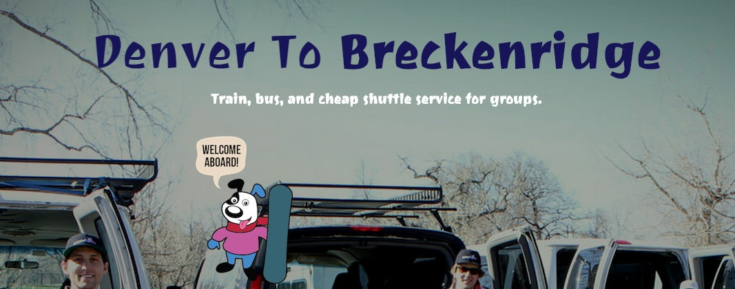 Denver Breckenridge Shuttle
