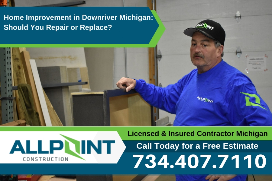 Home Improvement in Downriver Michigan: Should You Repair or Replace?