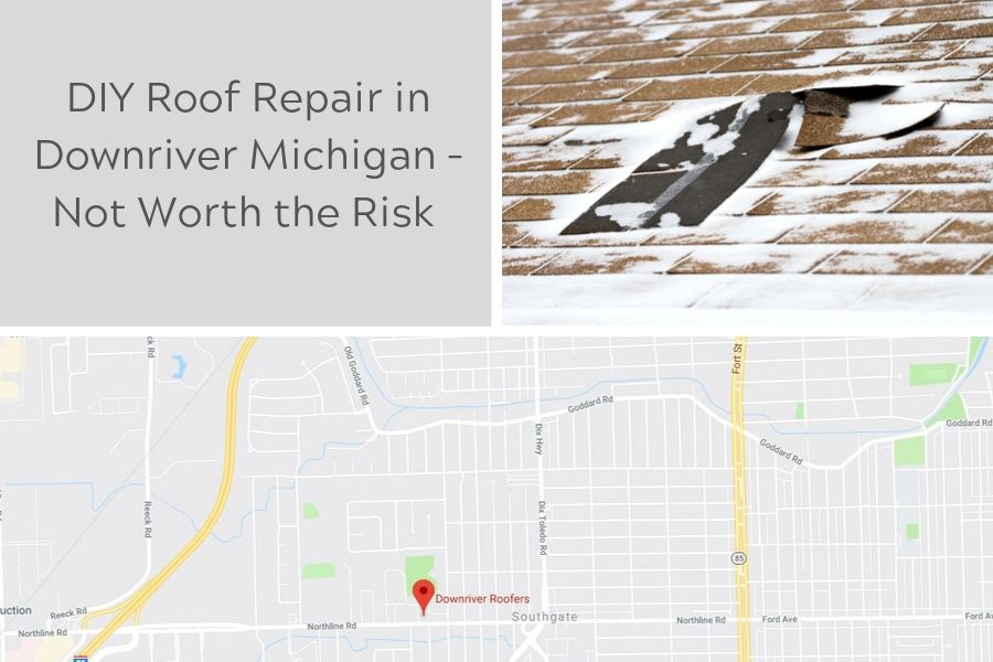 DIY Roof Repair in Downriver Michigan – Not Worth the Risk