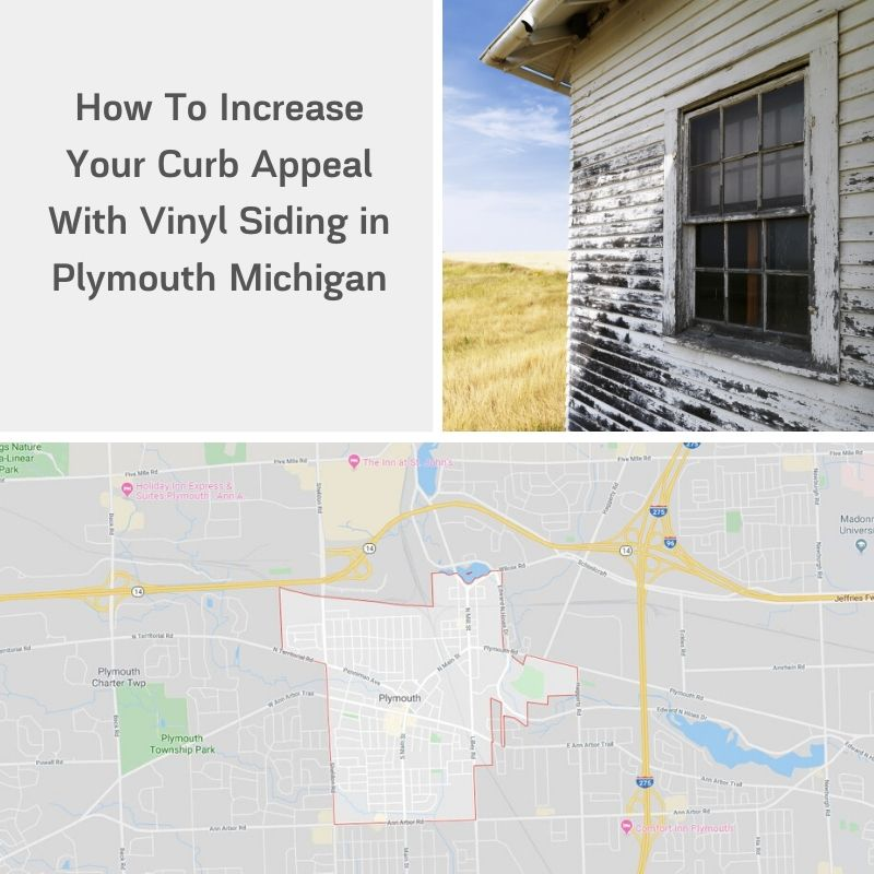 How To Increase Your Curb Appeal With Vinyl Siding in Plymouth Michigan