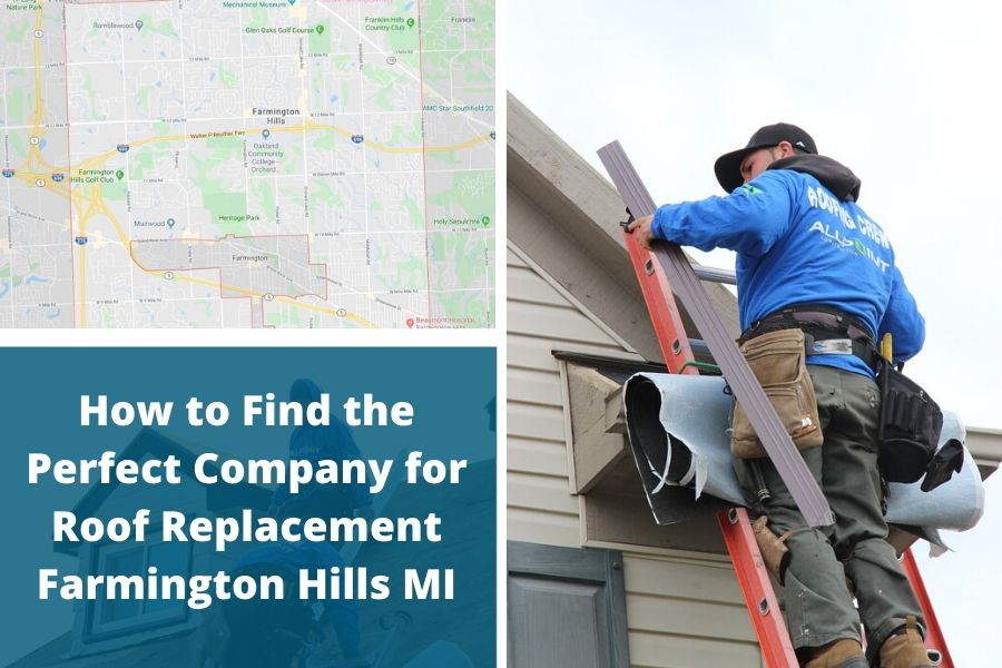 How to Find the Perfect Company for Roof Replacement Farmington Hills MI