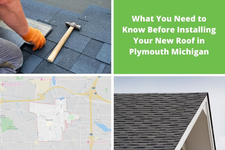 What You Need to Know Before Installing Your New Roof in Plymouth Michigan